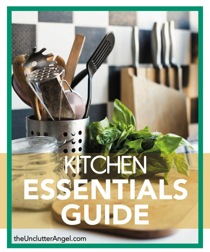 Helpful Kitchen Essentials Guide The Unclutter Angel