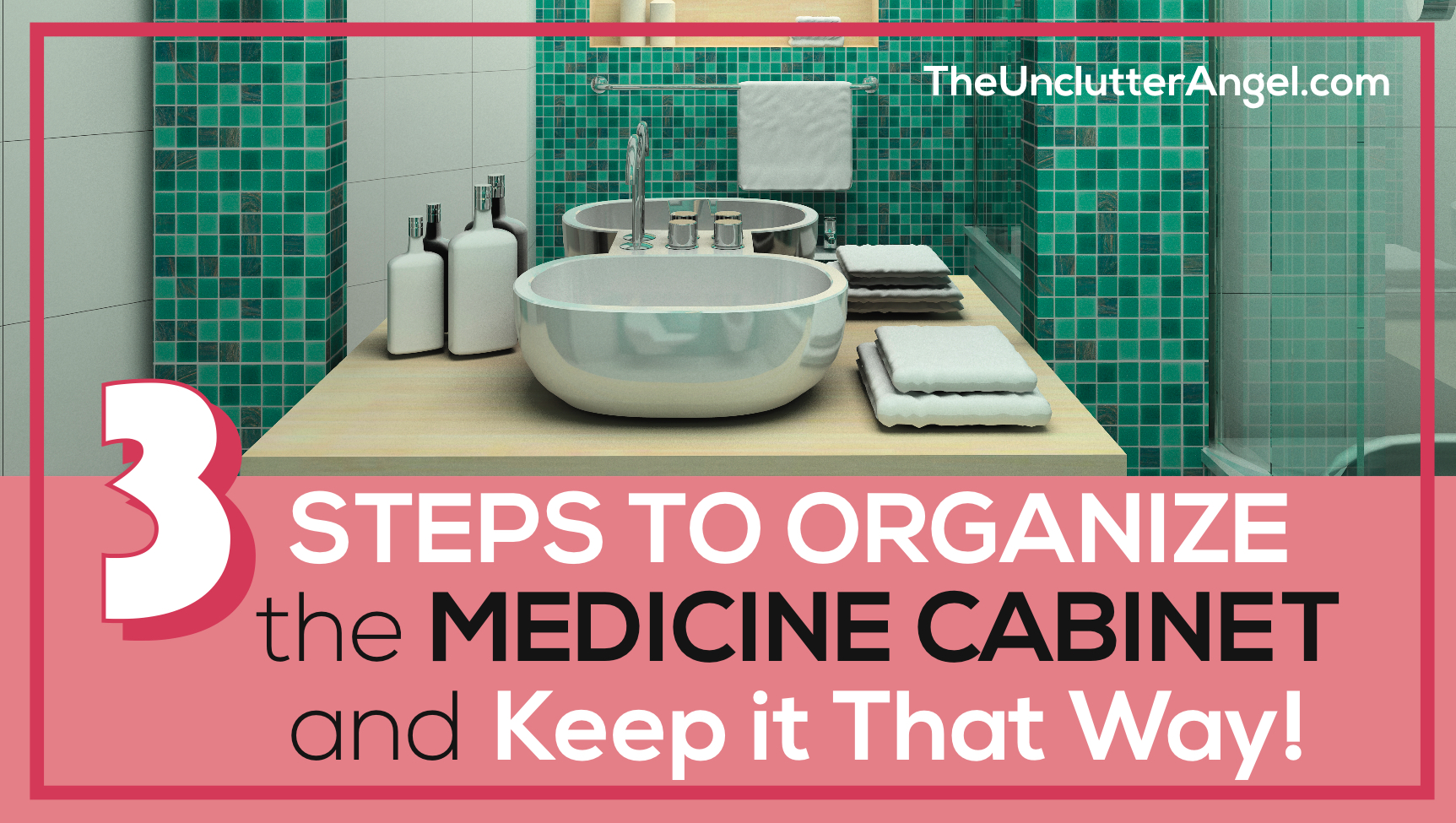 organize the medicine cabinet