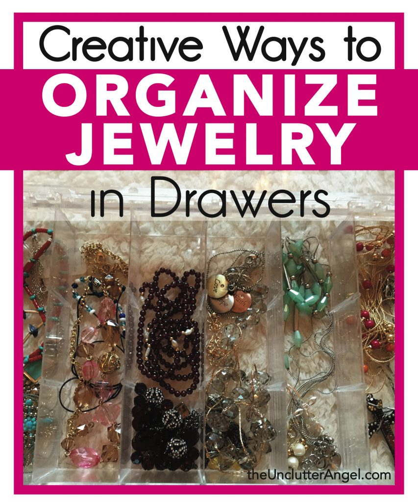 organize jewelry in drawers