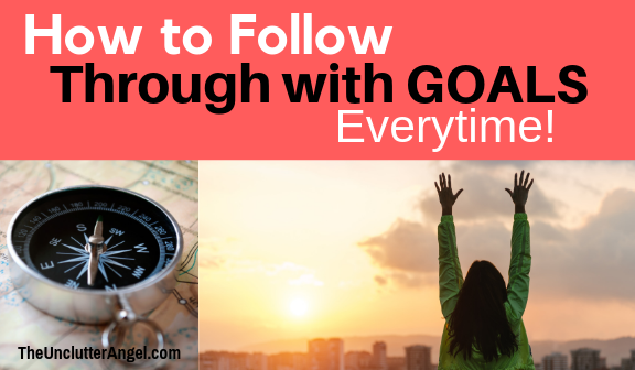 How to follow through with goals