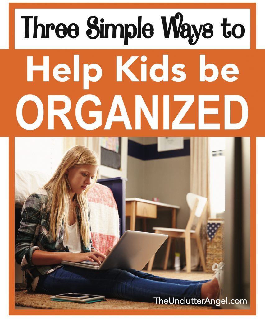 help kids be organized