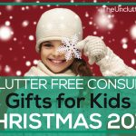 Top Clutter-Free Consumable Gifts for Kids: Christmas 2018