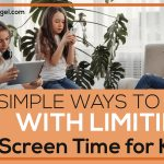 4 Simple Ways to Help with Limiting Screen Time For Kids!