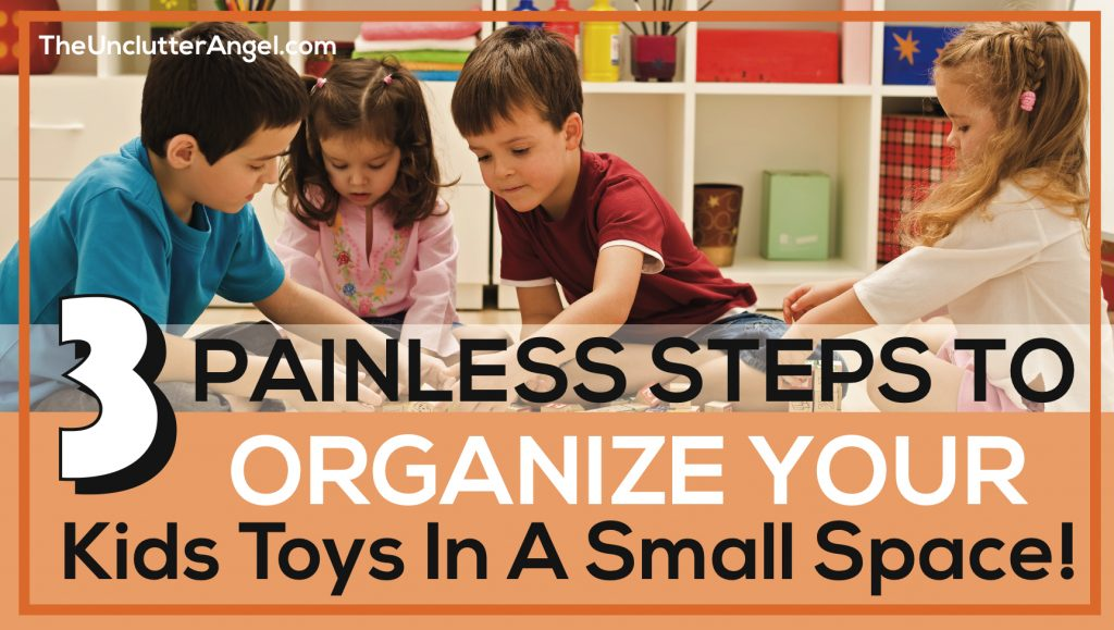 organize kids toys small space