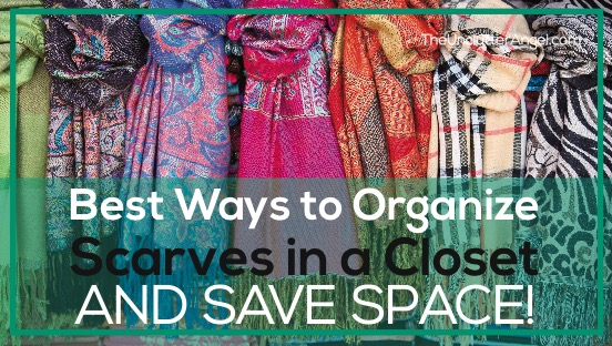 organize scarves in closet