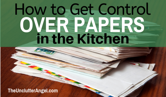 organize papers in kitchen