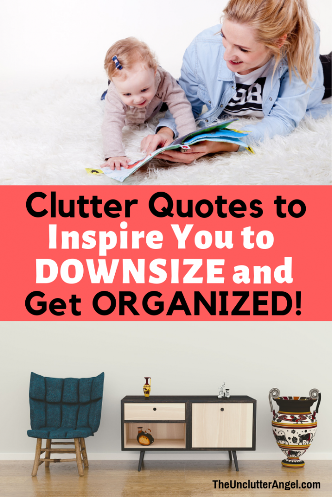 Clutter quotes